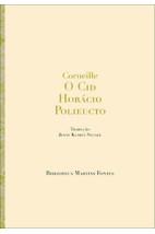 O Cid / Horácio / Polieucto