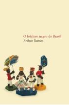 O folclore negro do Brasil