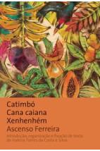 Catimbó, cana caiana, xenhenhém