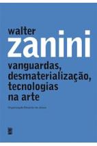 Vanguardas, desmaterialização, tecnologias na arte