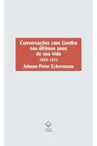 Conversações com Goethe nos últimos anos de sua vida (1823-1832)