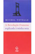 A Revolução Francesa explicada à minha neta