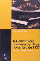 A Consituição brasileira de 10 de novembro de 1937 - Um retrato com luz e sombra