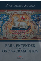 Para entender os sete sacramentos