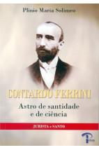 Contardo Ferrini - Astro de santidade e de ciência