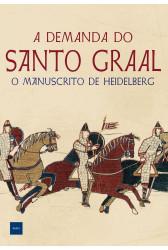 A demanda do Santo Graal - O manuscrito de Heidelberg