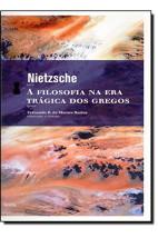 A filosofia na era trágica dos gregos