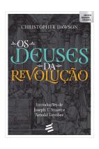 Os deuses da revolução