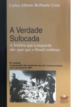 A verdade sufocada - A história que a esquerda não quer que o Brasil conheça