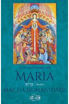 Maria - Mãe da Humanidade