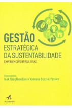Gestão estratégica da sustentabilidade