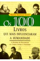 Os 100 livros que mais influenciaram a humanidade