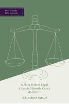 A nova ordem legal à luz da filosofia cristã do direito