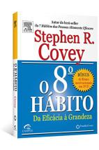 O 8º hábito da eficácia à grandeza