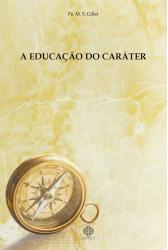 A educação do caráter