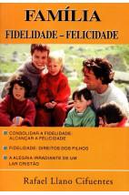 Família: Fidelidade - Felicidade (Usado)
