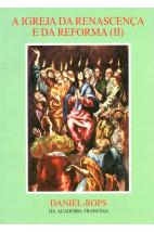 A Igreja da Renascença e da Reforma II (Vol.V)