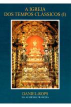 A Igreja dos Tempos Clássicos I (Vol. VI)