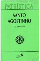 Patrística (Vol.07): A Trindade
