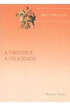 A Virtude e a Felicidade