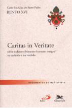 Carta Encíclica - Caritas in Veritate