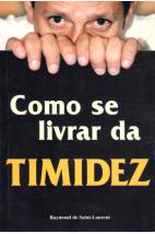 Como Se Livrar da Timidez