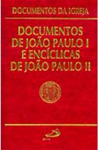 Documentos da Igreja (Vol.13): Documentos de João Paulo I e Encíclicas de João Paulo II