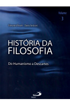 História da Filosofia - Do Humanismo a Descartes (V3)