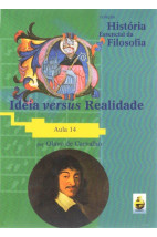 Coleção História Essencial da Filosofia (aula 14) - Ideia Versus Realidade