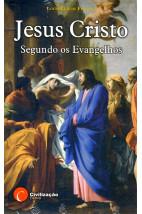 Jesus Cristo Segundo os Evangelhos