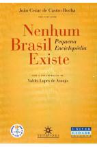 Nenhum Brasil Existe: Pequena Enciclopédia