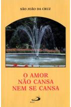 O Amor Não Cansa Nem Se Cansa