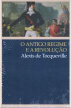 O Antigo Regime e a Revolução