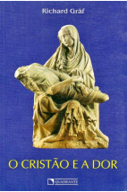 O Cristão e a Dor