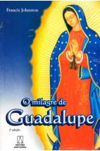 O Milagre de Guadalupe