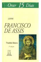 Orar 15 Dias Com Francisco de Assis
