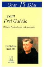 Orar 15 Dias Com Frei Galvão