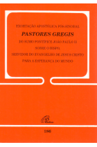 Carta Encíclica (186): Exortação Apostólica Pós-Sinodal Pastores Gregis do Sumo Pontífice João Paulo II Sobre o Bispo, Servidor do Evangelho de Jesus Cristo Para a Esperança do Mundo
