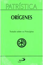 Patrística (Vol.30): Tratado sobre os Princípios