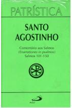 Patrística (Vol.09/3): Comentários aos Salmos (Enarrationes in Psalmos) Salmos 101-150