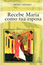 Recebe Maria Como Tua Esposa