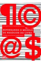 Repensando o Modelo de Negócios do Livro: Estratégias Operacionais Para a Gestão Editorial