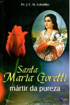 Santa Maria Goretti - Mártir da Pureza