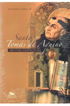 Santo Tomás de Aquino: Mestre Espiritual