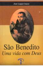 São Benedito - Uma vida Com Deus