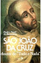 """São João da Cruz - Doutor do """"Tudo ou Nada"""""""