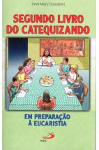 Segundo Livro do Catequizando: Em Preparação à Eucaristia