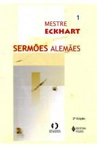 Sermões Alemães (Vol.01)